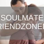 soulmate friendships friend zone